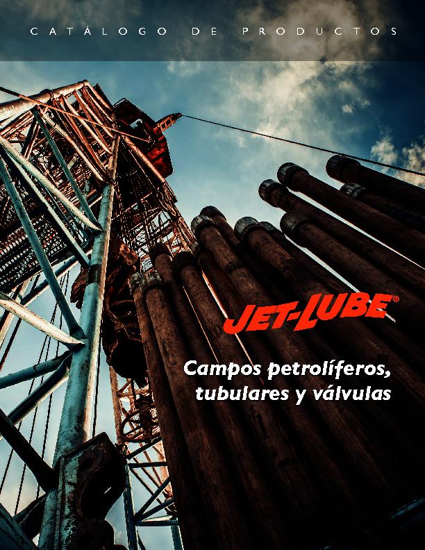 Campos petrolíferos, tubulares y válvulas