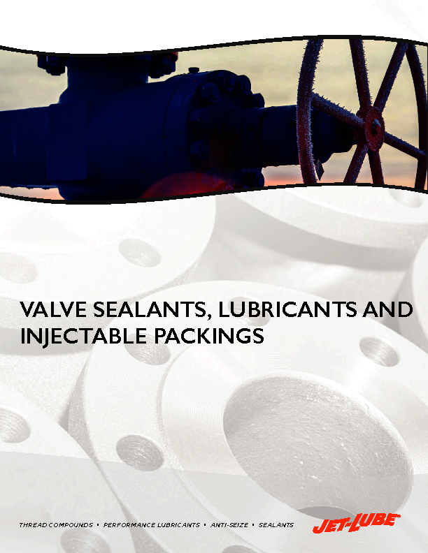 Valve Sealants, Lubricants and Injectable Packings