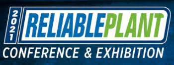 Reliable Plant 2021 October 19-21, 2021) Louisville, KY