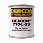 DEACON® 770-L-SS